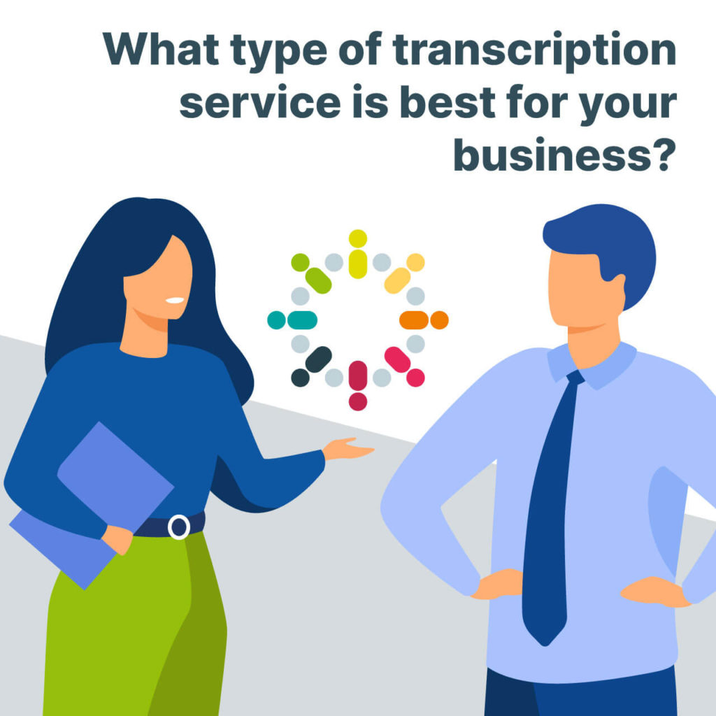 Types of transcription services